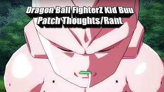 Dragon Ball FighterZ Kid Buu patch Thoughts/Rant