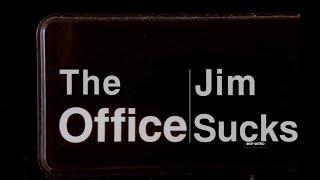 The Office: Jim Sucks | Video Essay
