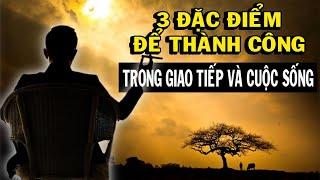 Người có hàm dưỡng nói chuyện có 3 đặc điểm này - Bí Quyết THÀNH CÔNG trong cuộc sống/ Thiền Đạo