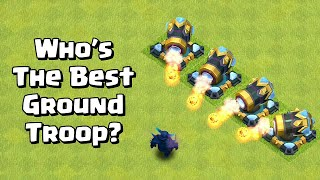 Finding The Best Ground Troop | Clash of Clans