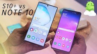 Galaxy Note 10 vs Galaxy S10 Plus: Samsung Flagship Showdown!