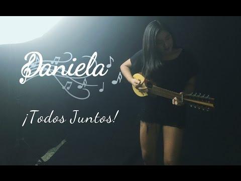 Todos Juntos (Los Jaivas) Versión de Daniela Prado