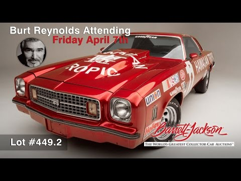 Burt Reynolds will be appearing with Cannonball Run Tribute Car at Barrett-Jackson Auction in Palm Beach April 7th during Prime Time on Discover and Velocity Television - Lot #449.2   He will meet the car's new owner and personally sign this 1974 Chevy Chevelle Laguna S3. Mr. Burt Reynolds has previously attended Barrett Jackson auctions and has drawn record crowds.