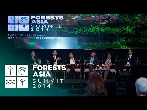Forests Asia 2014 – Day 1 Discussion Forum, Sustainable landscapes, green growth & poverty reduction