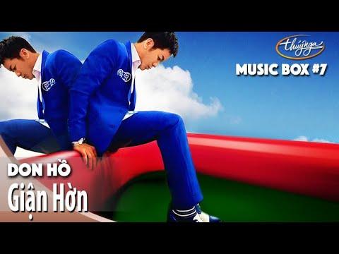 Don Hồ | Giận Hờn | Thúy Nga Music Box #7