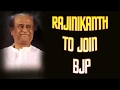 Rajinikanth to join BJP?