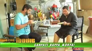 The Foodie -  Ganpati Bappa Morya!- Full Episode