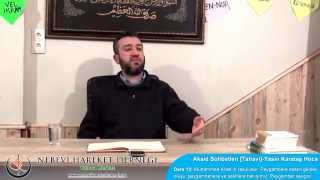 Tahavi Akidesi-Akaid Dersleri 13: Muhammed Allah'ın Rasulüdür, Peygambere İtaatin Gerekliliği