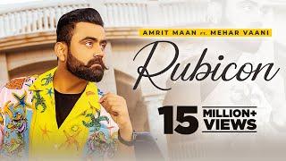Rubicon – Amrit Maan Ft Mehar Vaan (All Bamb) Video HD