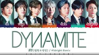 BTS (방탄소년단) - 'DYNAMITE' (MIDNIGHT REMIX) Lyrics [Color Coded_Eng]