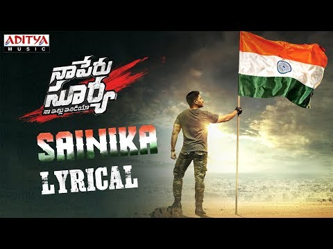 Sainika-Lyrical---Naa-Peru-Surya-Naa-illu-India-Songs--