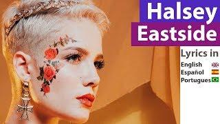 Halsey & Khalid | Eastside Lyrics Letras Español Portugues