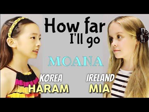How far I'll go (Moana)[한국소녀-하람 & 아일랜드소녀-미아]가 함께부른 {모아나