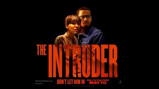 THE INTRUDER - Final Trailer (HD) | May 10