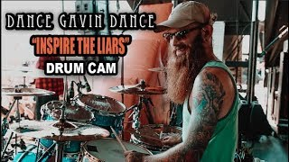 Dance Gavin Dance | Inspire The Liars | Drum Cam (LIVE)