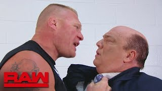 Brock Lesnar reminds Paul Heyman that they are not friends: Raw, July 30, 2018
