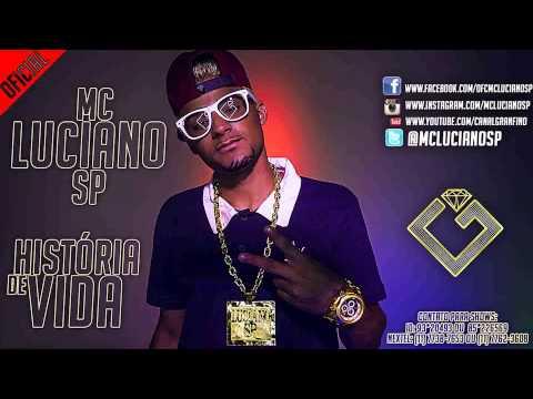 Baixar Mc Luciano SP -  História de Vida - Música Nova 2013 ( Granfino Produções ) Lançamento 2014