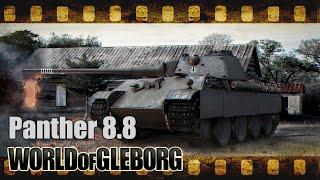 World of Gleborg. Panther 8.8 - Изи фарм