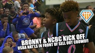 SELL OUT CROWD WATCHES BRONNY & NCBC Kick Off at USBA Nat'ls!! | + Mikey Williams Blue Chips Debut