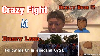Crazy Disneyland Fight Reaction !!!