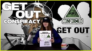 Get Out - CONSPIRACY THEORY & SYMBOLISM BREAK DOWN!!!!