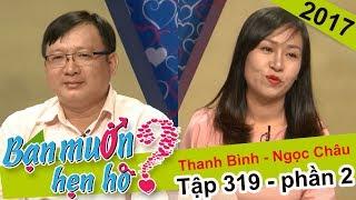 Cô gái vội vã hối thúc chàng trai 'bấm nút đi anh' | Thanh Bình - Ngọc Châu | BMHH 319 😆