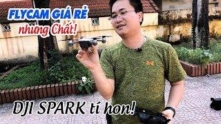 Hướng dẫn bay flycam DJI Spark ▶ Giá rẻ, nhỏ mà có võ!