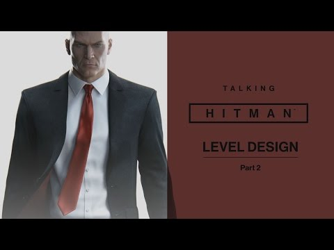Talking Hitman | Level Design