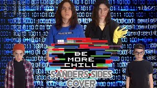 BE MORE CHILL PT. 1 & 2 (Sanders Sides Cover)