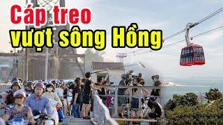 Thực hư chuyện làm cáp treo vượt sông Hồng cạnh cầu Long Biên