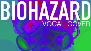Vocaloid - BI☣️HAZARD (Vocal Cover)【Melt】