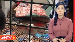 An ninh 24h | Tin tức Việt Nam 24h hôm nay | Tin nóng an ninh mới nhất ngày 11/02/2019 | ANTV