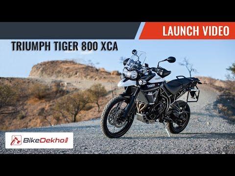 2015 Triumph TIGER 800 XCA | Launch Story | BikeDekho.com