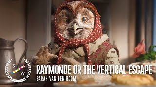 Award-Winning Stop-Motion Animation Short Film | Raymonde or the Vertical Escape