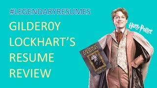 Is Gilderoy Lockhart's Resume is Better Than Yours?