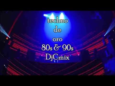 techno 80s &90s de oro mezclado Djcmix