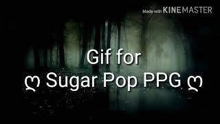 *Flashing lights warning* You'll Float Too meme/gif for ღ Sugar Pop PPG ღ