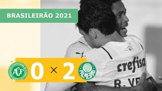 Chapecoense 0 x 2 Palmeiras - Gols - 18/09 - Brasileirão 2021