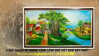8 tranh vẽ phong cảnh làng quê Việt Nam đẹp nhất