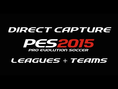 PES 2015 Preview - Leagues + Teams