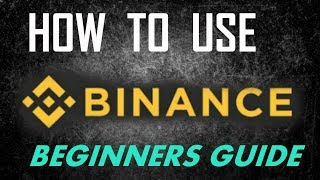 How to use BINANCE Exchange (Beginners Guide) 2017