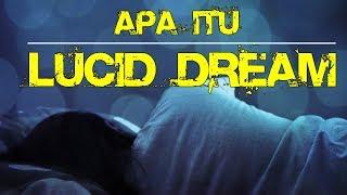 Apa itu Lucid Dream?
