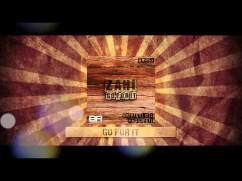 Zahi - Go For It (Promo video)