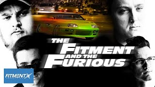 The Fitment And The Furious   A Fitment Industries Parody