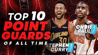Ranking the Top 10 NBA Point Guards of All Time