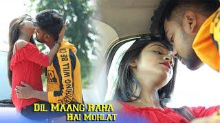 Dil Maang Raha Hai Mohlat |  Tere Sath Dhadakne ki | Sad Love Story | SBA Creation