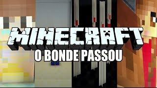 MC GUI - O BONDE PASSOU (MINECRAFT)