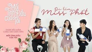 """Đi Tìm """"Miss Phốt"""" Cùng Lan Ngọc - Chi Pu - Bình An - B Trần"""