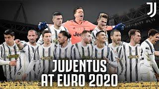 🏆 The Bianconeri at EURO 2020!   Good Luck, Boys!   Juventus