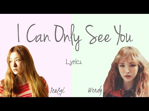 Wendy & Seulgi- 'I Can Only See You' (Hwarang: The Beginning OST, Part 4) [Han|Rom|Eng lyrics]